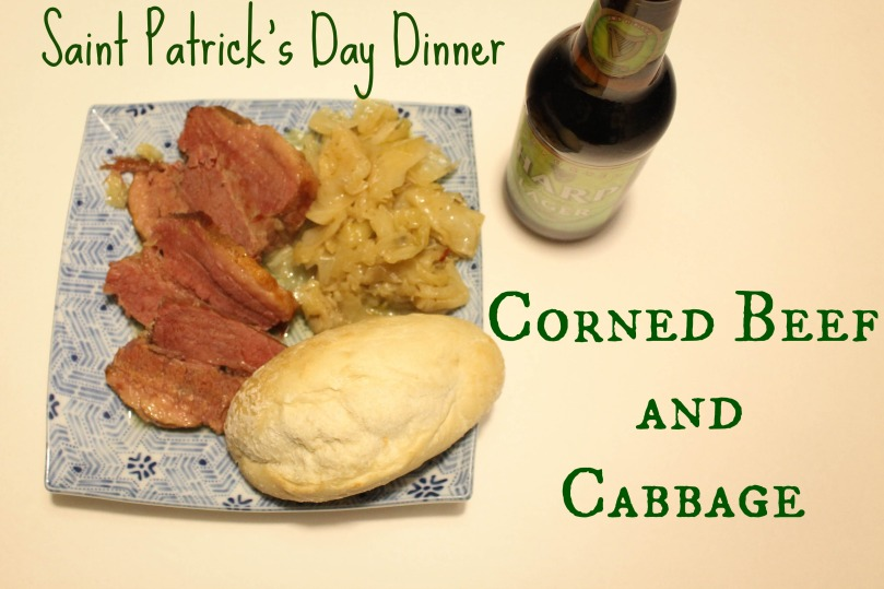 St Patrick's Day- Corn Beef and Cabbage Dinner l Our Sweet Somewhere.jpg