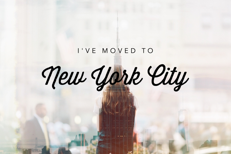 I've Moved to NYC